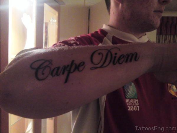Marvelous Carpe Diem Tattoo On Arm