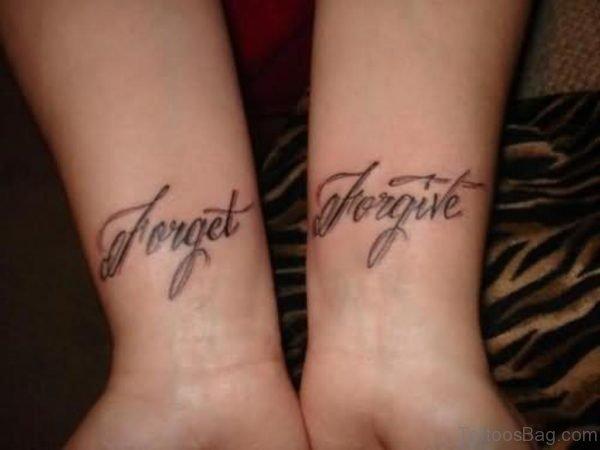 Nice Forgive Forget Wrist Tattoo