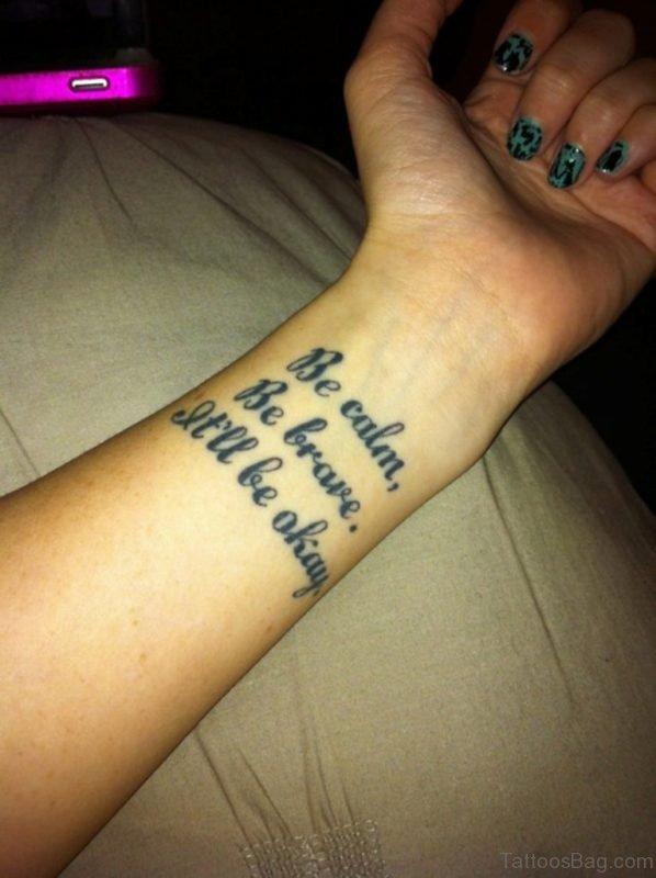 Nice Wording Tattoo On Wrist