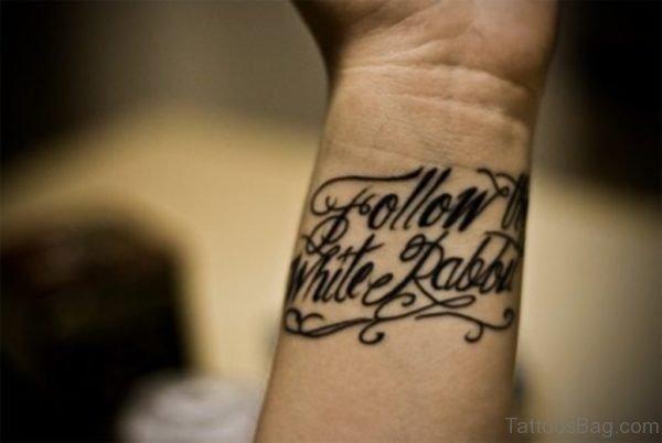 Quotes Tattoo On Wrist