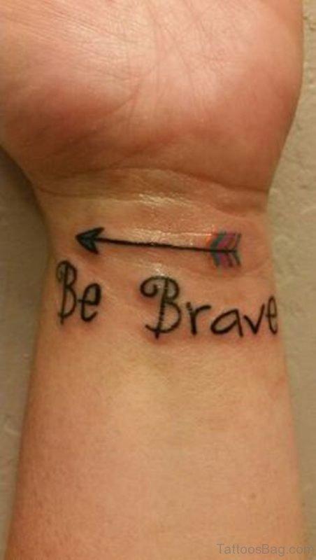 Simple Be Brave Wrist Tattoo
