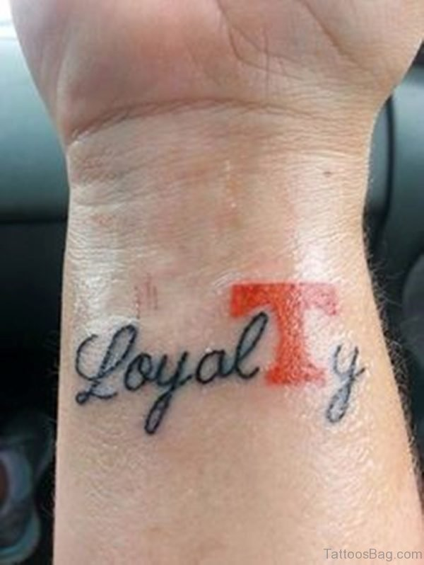 Stunning Loyalty Tattoo On Wrist