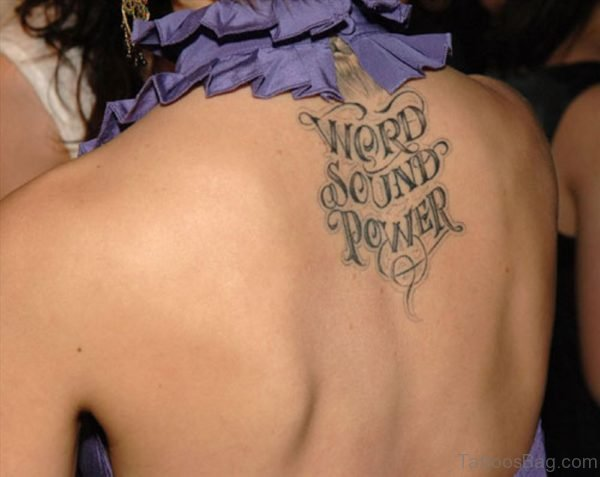 Word Sound Power Words Tattoo On Upper Back