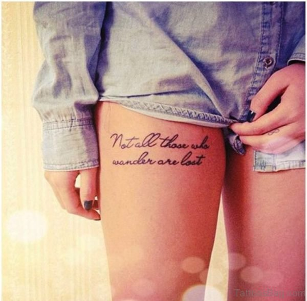 Wording Tattoo On Thigh